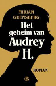 Omslag-boek-het-geheim-van-Audrey-H-door-Mirjam-Guensberg