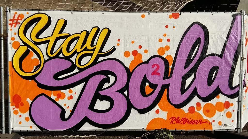 Street-Art Nijmegen_de_Kaaij_2018_Stay_Bold-Remco-Visser-foto-Wilma-Lankhorst.