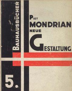 Bauhaus_Piet-Mondriaan-Neue-Gestaltung-Neoplastizimus-Nieuwe-Beelding-deel-5-uit-de-reeks-Bauhausbücher-ontwerp-László-Moholy-Nagy
