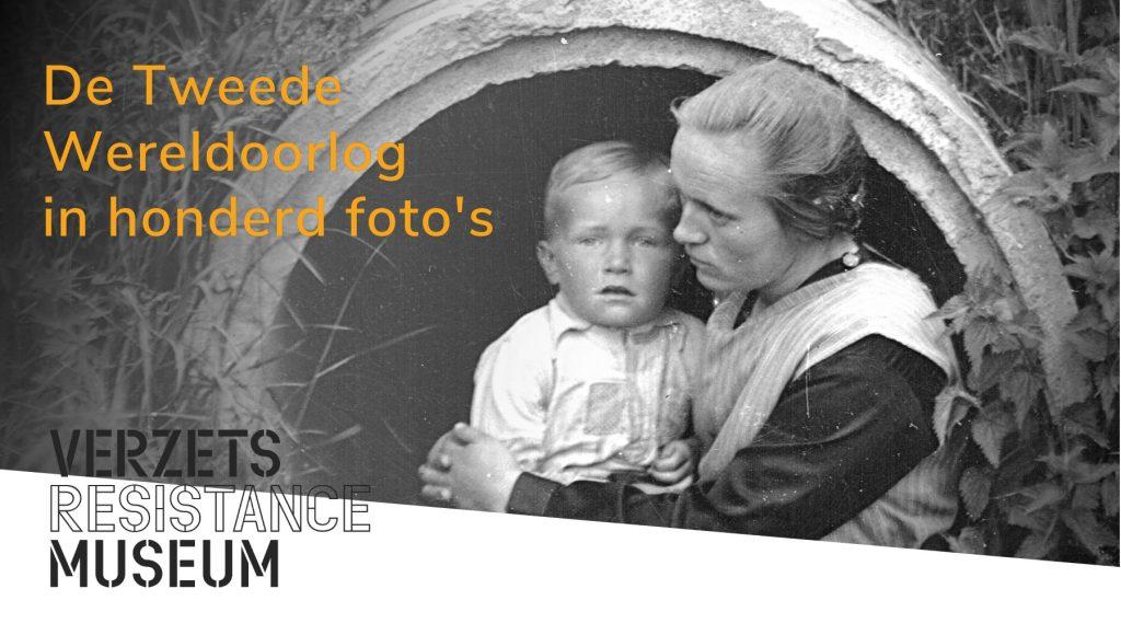 Verzetsmuseum Amsterdam De Tweede Wereldoorlog in honderd foto's