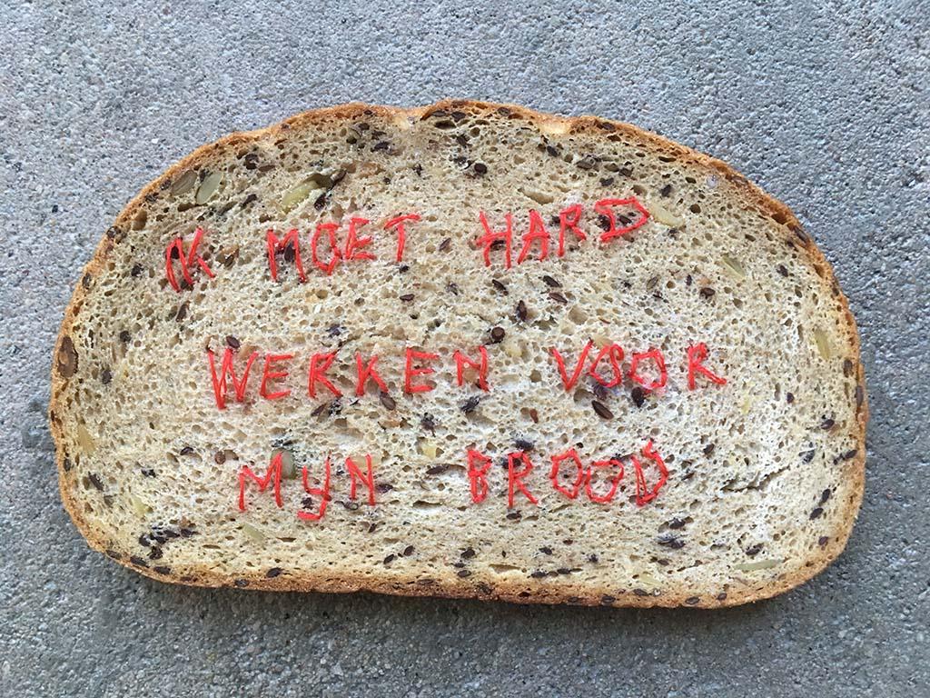 Marjolein Burbank Ik moet hard werken voor MIJN DAGELIJKSE BROOD (2018)
